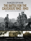 The Battle for the Caucasus, 1942-1943 - eBook