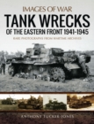 Tank Wrecks of the Eastern Front 1941-1945 - eBook