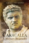 Caracalla : A Military Biography - eBook