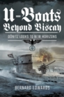 U-Boats Beyond Biscay : Donitz Looks to New Horizons - eBook