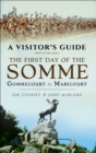 The First Day of the Somme : Gommecourt to Maricourt, 1 July 1916 - eBook