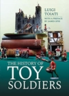 The History of Toy Soldiers - Book