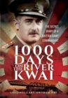 1,000 Days on the River Kwai : The Secret Diary of a British Camp Commandant - Book
