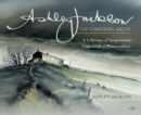 Ashley Jackson: The Yorkshire Artist : A Lifetime of Inspiration Captured in Watercolour - eBook