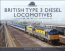British Type 3 Diesel Locomotives : Classes 33, 35, 37 and upgraded 31 - eBook