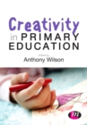 Creativity in Primary Education - eBook