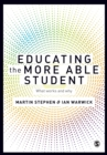 Educating the More Able Student : What works and why - Book