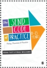 The SEND Code of Practice 0-25 Years : Policy, Provision and Practice - Book