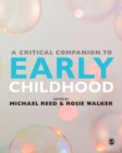 A Critical Companion to Early Childhood - eBook