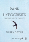Rank Hypocrisies : The Insult of the REF - eBook