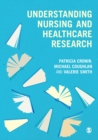 Understanding Nursing and Healthcare Research - eBook