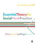 Essential Theory for Social Work Practice - eBook