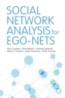 Social Network Analysis for Ego-Nets : Social Network Analysis for Actor-Centred Networks - eBook