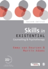Skills in Existential Counselling & Psychotherapy - Book