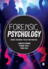 Forensic Psychology : Theory, research, policy and practice - Book