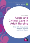 Acute and Critical Care in Adult Nursing - Book
