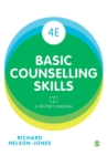 Basic Counselling Skills : A Helper's Manual - Book