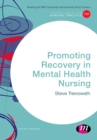 Promoting Recovery in Mental Health Nursing - Book