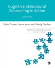 Cognitive Behavioural Counselling in Action - Book