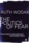 The Politics of Fear : What Right-Wing Populist Discourses Mean - eBook