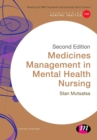 Medicines Management in Mental Health Nursing - Book