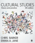 Cultural Studies : Theory and Practice - Book