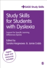 Study Skills for Students with Dyslexia : Support for Specific Learning Differences (SpLDs) - Book