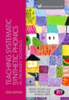 Teaching Systematic Synthetic Phonics in Primary Schools - eBook
