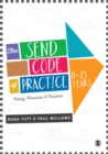 The SEND Code of Practice 0-25 Years : Policy, Provision and Practice - eBook