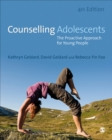 Counselling Adolescents : The Proactive Approach for Young People - eBook