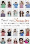 Teaching Character in the Primary Classroom - Book