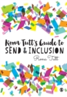 Rona Tutt's Guide to SEND & Inclusion - Book