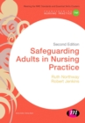 Safeguarding Adults in Nursing Practice - Book