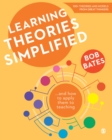 Learning Theories Simplified : ...and how to apply them to teaching - eBook