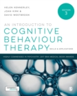An Introduction to Cognitive Behaviour Therapy : Skills and Applications - Book