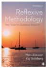 Reflexive Methodology : New Vistas for Qualitative Research - Book