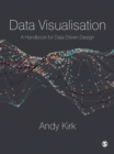 Data Visualisation : A Handbook for Data Driven Design - eBook