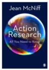Action Research : All You Need to Know - Book