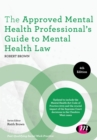 The Approved Mental Health Professional's Guide to Mental Health Law - eBook