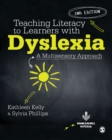 Teaching Literacy to Learners with Dyslexia : A Multi-sensory Approach - eBook