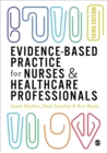 Evidence-based Practice for Nurses and Healthcare Professionals - eBook