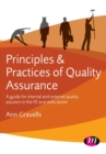 Principles and Practices of Quality Assurance : A guide for internal and external quality assurers in the FE and Skills Sector - Book
