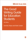The Good Writing Guide for Education Students - Book