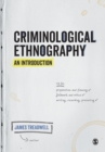 Criminological Ethnography: An Introduction - Book