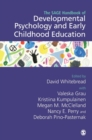 The SAGE Handbook of Developmental Psychology and Early Childhood Education - Book
