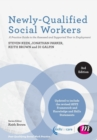 Newly-Qualified Social Workers : A Practice Guide to the Assessed and Supported Year in Employment - Book