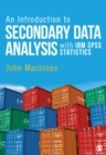 An Introduction to Secondary Data Analysis with IBM SPSS Statistics - eBook