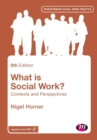 What is Social Work? : Contexts and Perspectives - Book