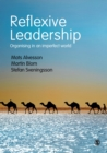 Reflexive Leadership : Organising in an imperfect world - eBook