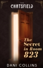 The Secret in Room 823 (A Chatsfield Short Story, Book 9) - eBook